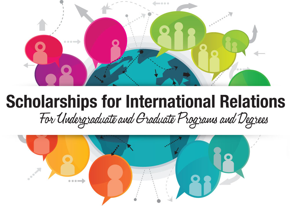 International Scholarships For Women Top Universities >> International Relations Scholarships International Relations